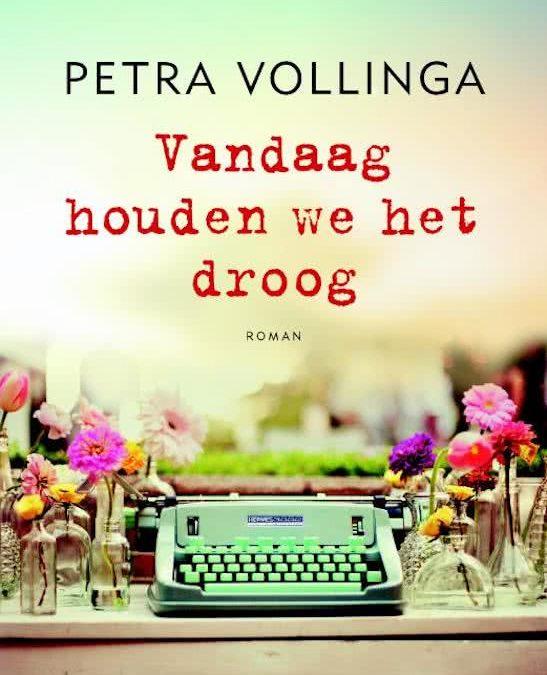 Summer Books: Vandaag houden we het droog – Petra Vollinga