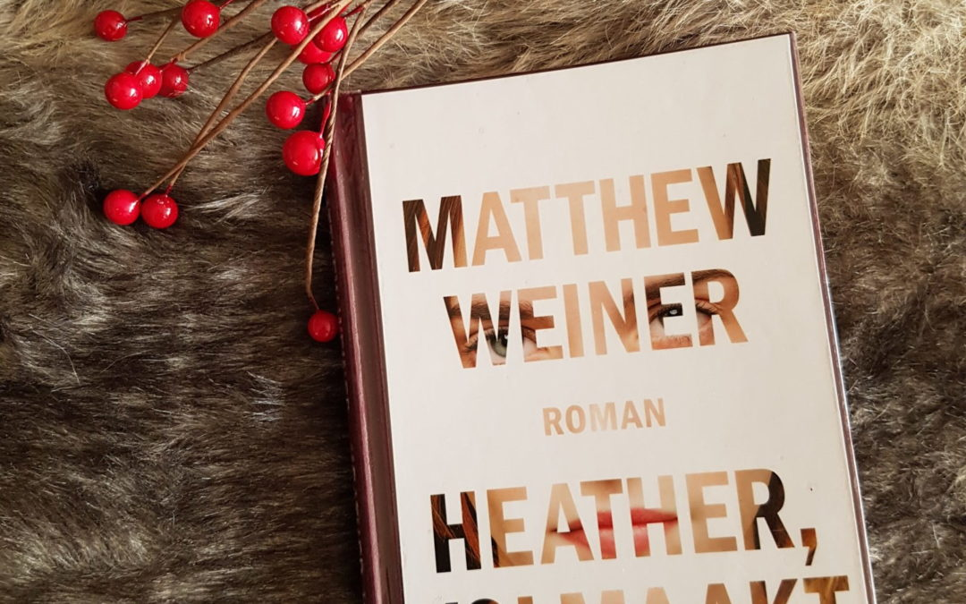 Winter Books: Heather, volmaakt – Matthew Weiner