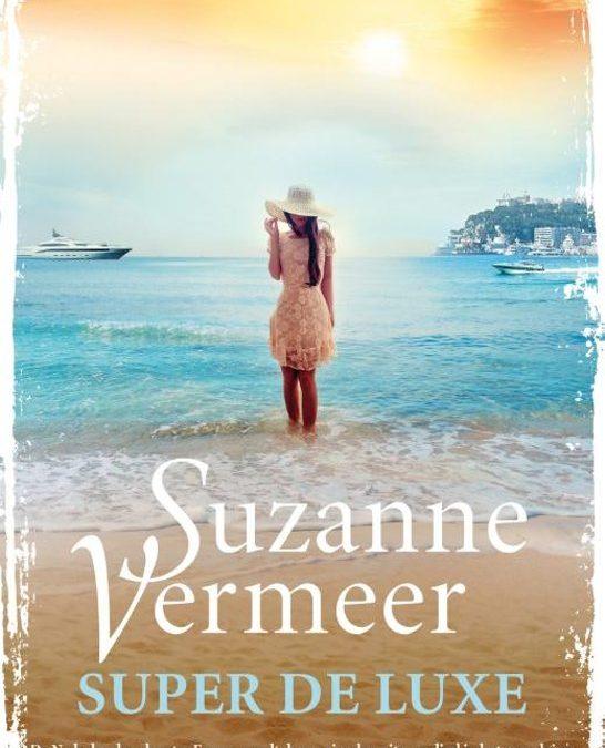 Book Tuesday: Super de luxe – Suzanne Vermeer