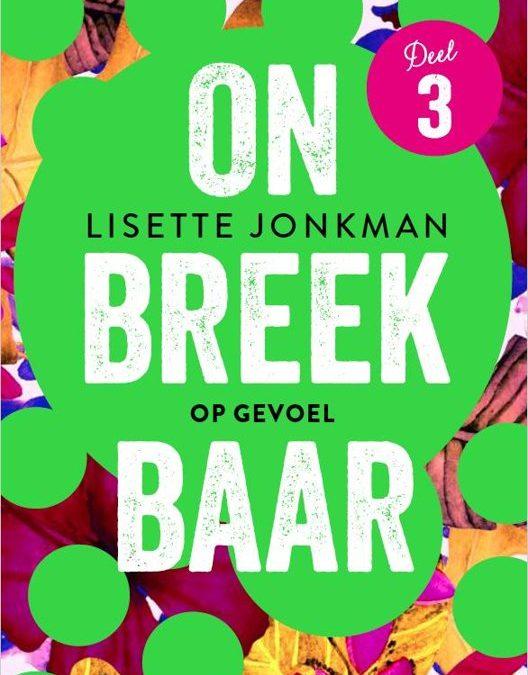 Book Tuesday: Onbreekbaar 3 – Onbreekbaar: Op gevoel – Lisette Jonkman