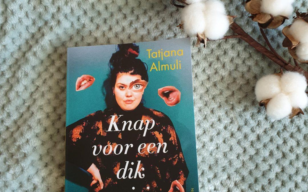 Book Thursday    Knap voor een dik meisje – Tatjana Almuli