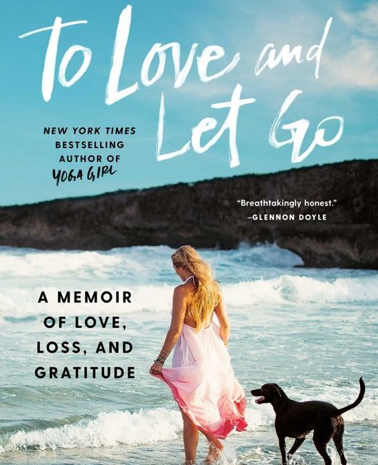 Book Review    To love and Let go – Rachel Brathen