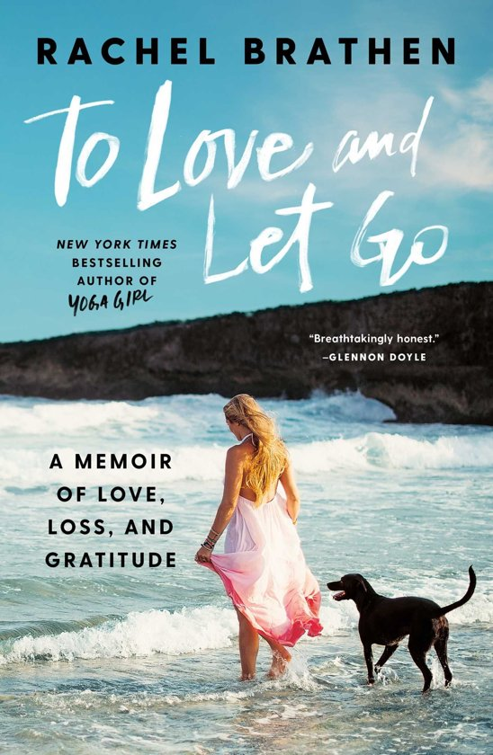 Book Review || To love and Let go – Rachel Brathen
