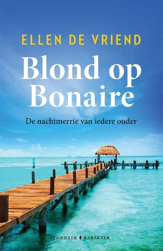 Book Tuesday || Blond op Bonarie – Ellen de Vriend