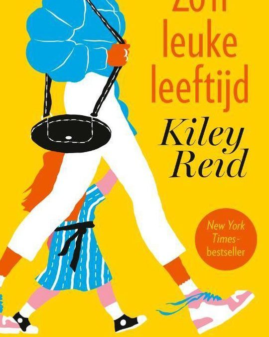 Books || Zo'n leuke leeftijd – Kiley Reid