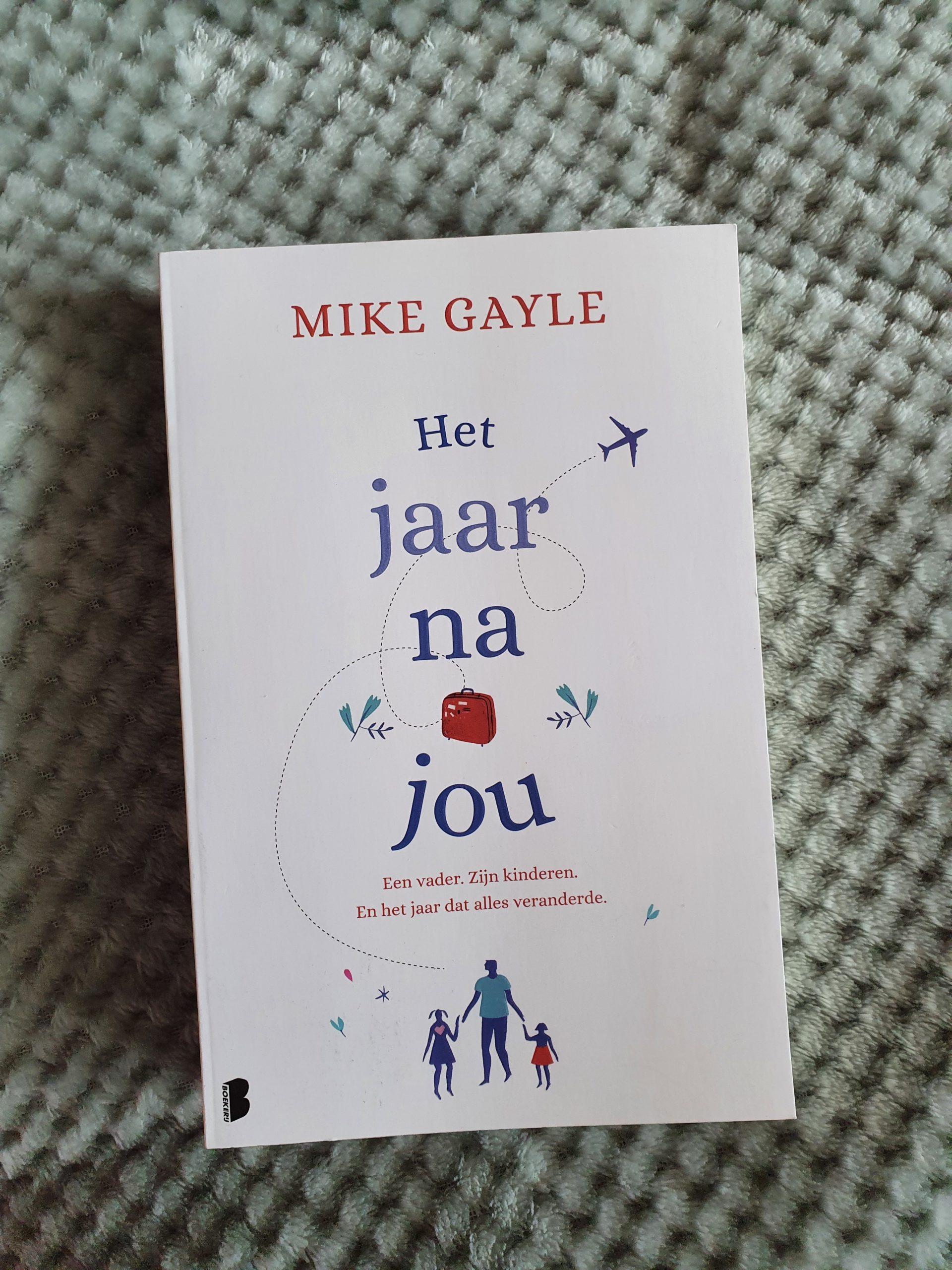 Books    Het jaar na jou – Mike Gayle